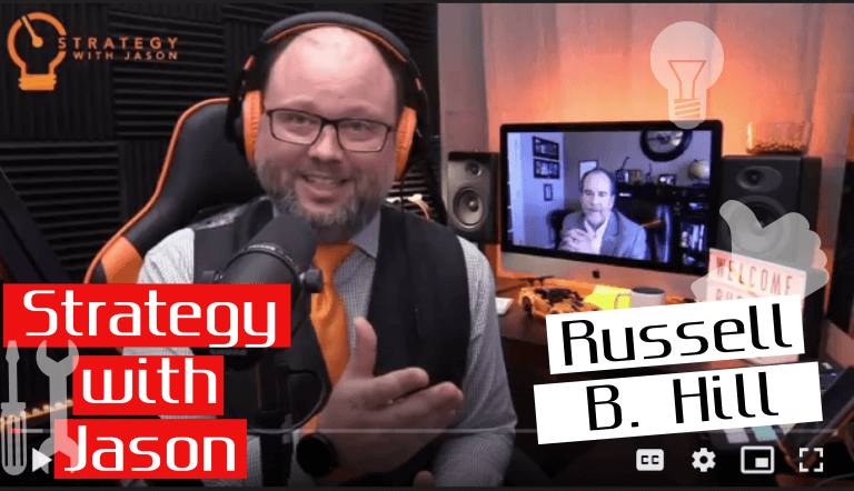 Strategy with Jason featuring Russell B. Hill